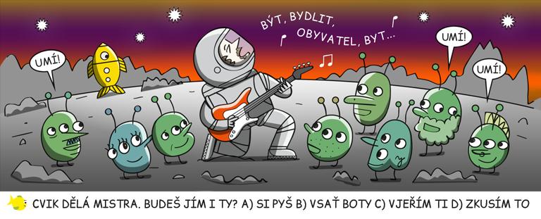 Astronaut na cizí planetě sklízí obdiv mimozemšťanů za svůj zpěv.